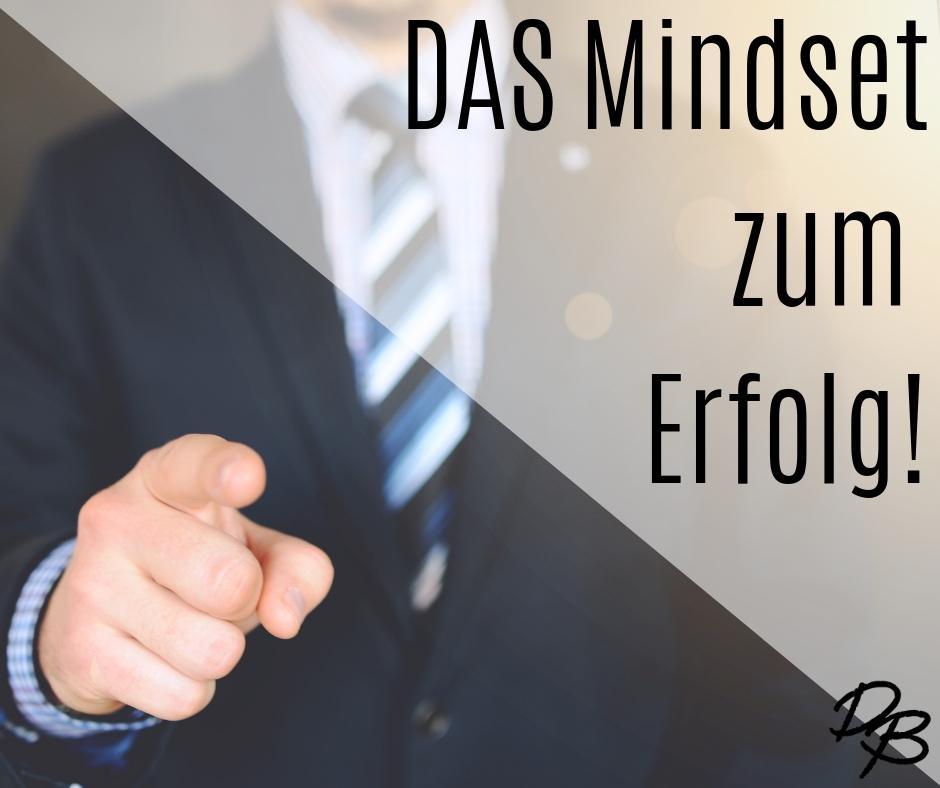 10 Tipps für DAS Mindset zum Erfolg!